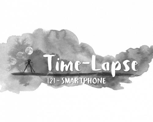 Timelapse 2 - smartphone